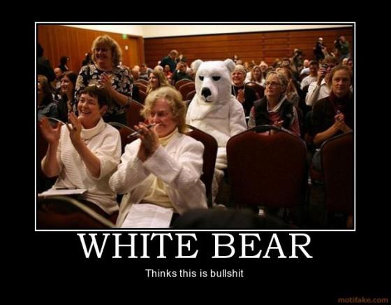 white-bear-bear-animal-bullshit-demotivational-poster-1248479724