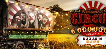 Winamax Circus : 6 millions garantis